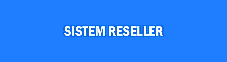 peluang bisnis online - sistem reseller