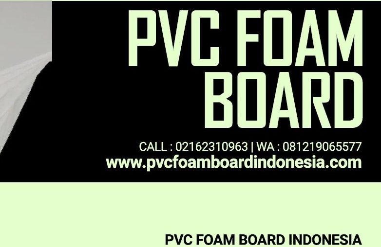 PVC FOAM BOARD INDONESIA TAWARKAN PRODUK FOAM BOARD BERKUALITAS DAN TERBAIK